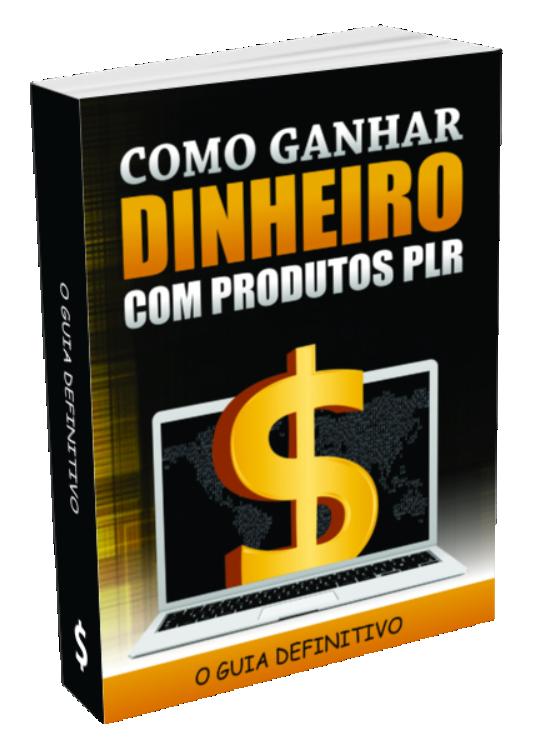 EBOOK - como ganhar dinheiro com produtos PLR